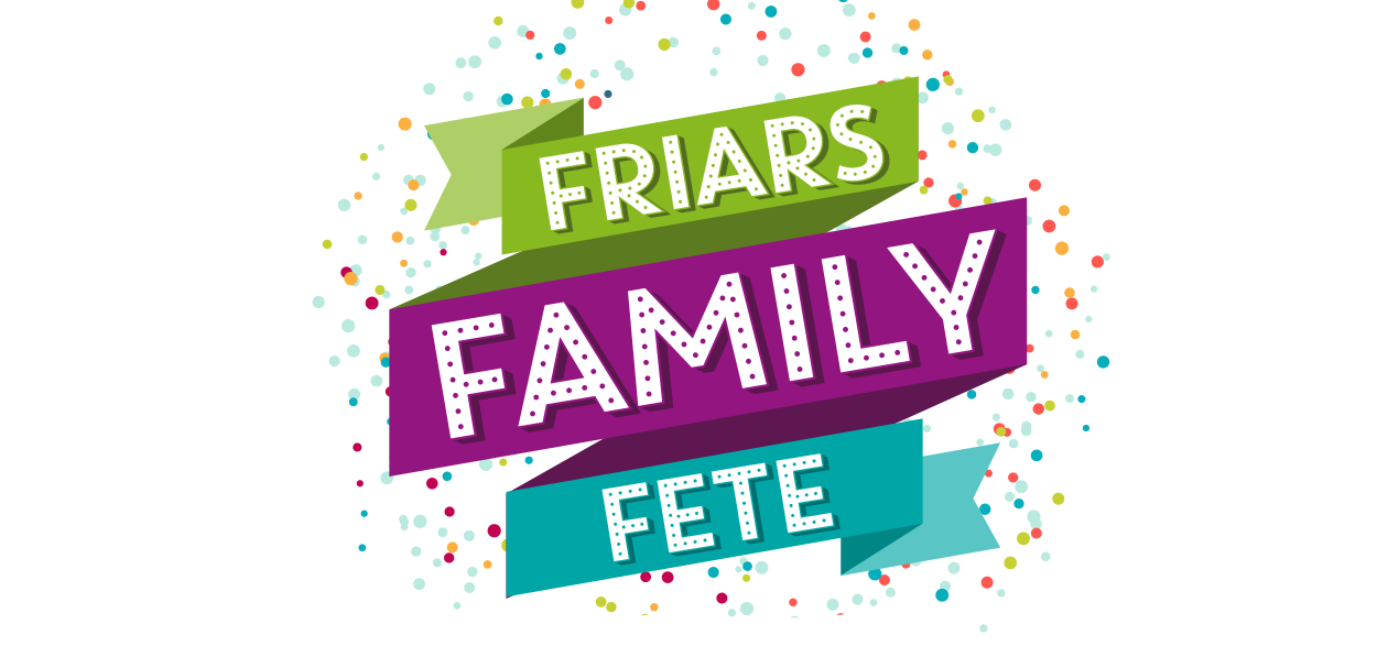 Friars Family Fete